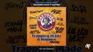 Trapping Made It Happen BY Zaytoven